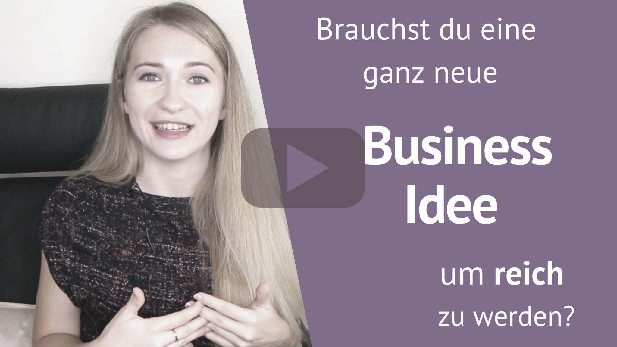 brauchst du eine business idee